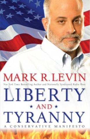 mark_levin_liberty_and_tyranny