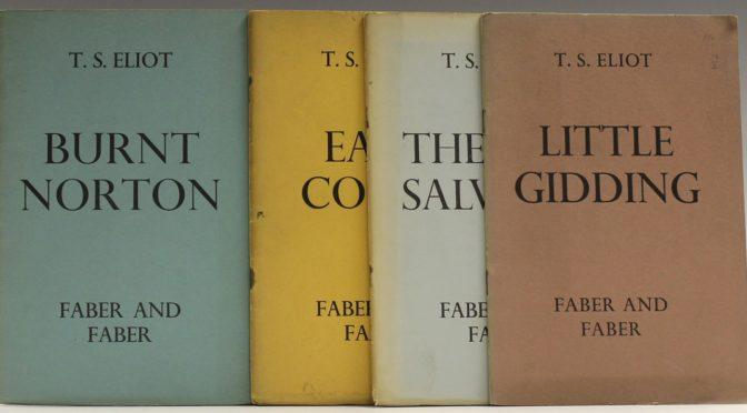 "Impressions of ""Four Quartets,"" by T.S. Elliot"